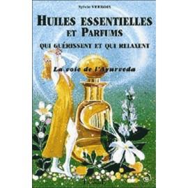 Huiles essentielles et parfums qui guérissent et qui relaxent.